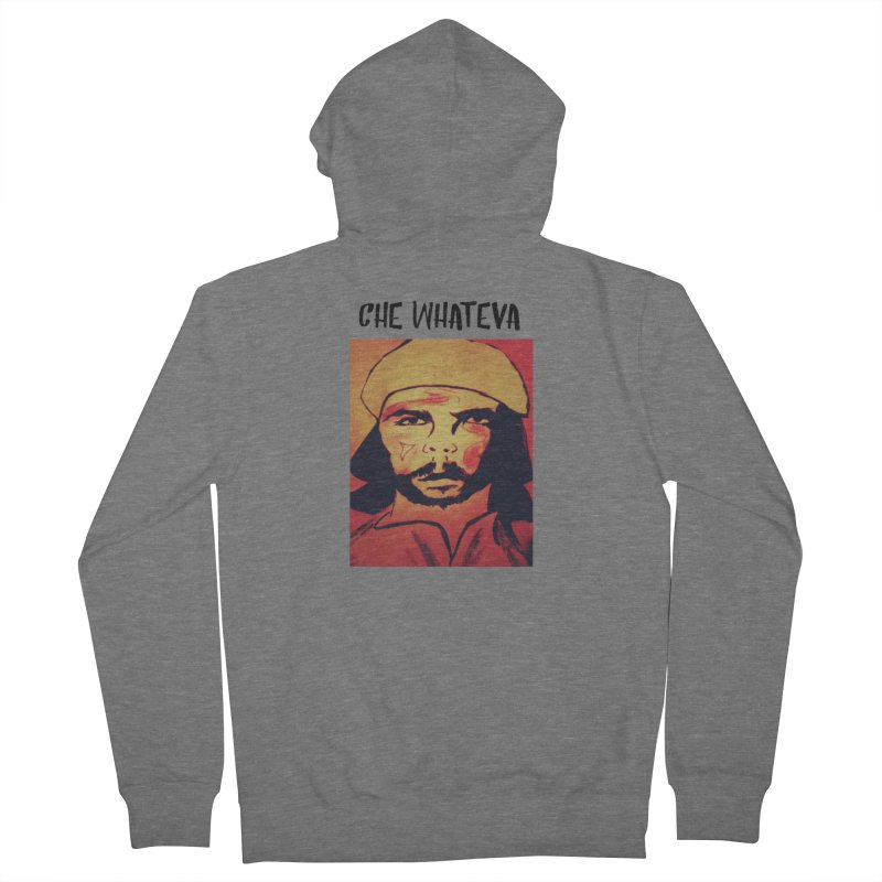 Che whateva Men's French Terry Zip-Up Hoody by Soapboxy Boutique