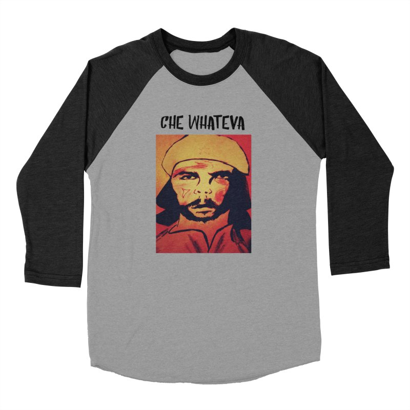 Che whateva Women's Baseball Triblend Longsleeve T-Shirt by Soapboxy Boutique