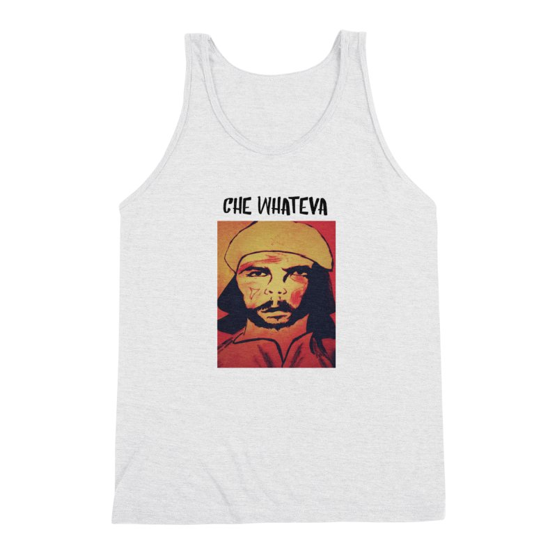 Che whateva Men's Triblend Tank by Soapboxy Boutique