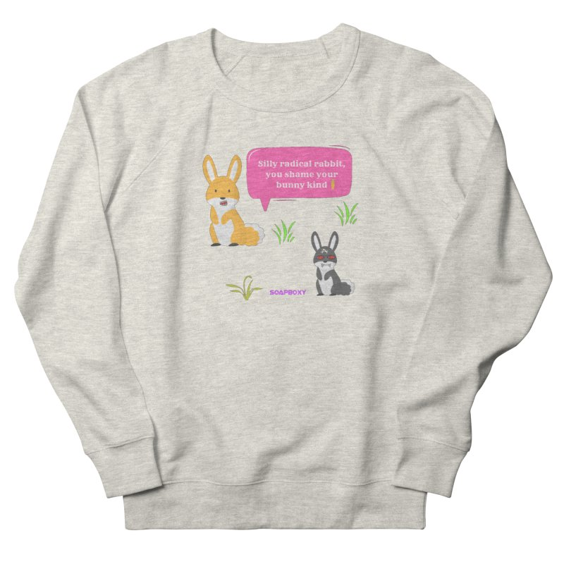 Bunny kind Women's French Terry Sweatshirt by Soapboxy Boutique