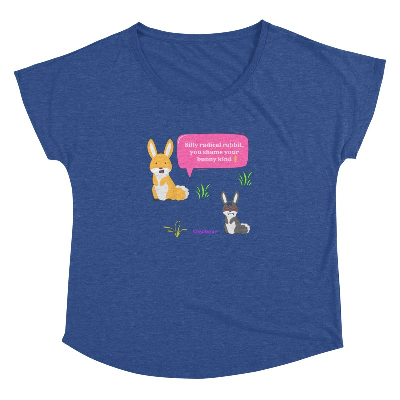 Bunny kind Women's Dolman Scoop Neck by Soapboxy Boutique