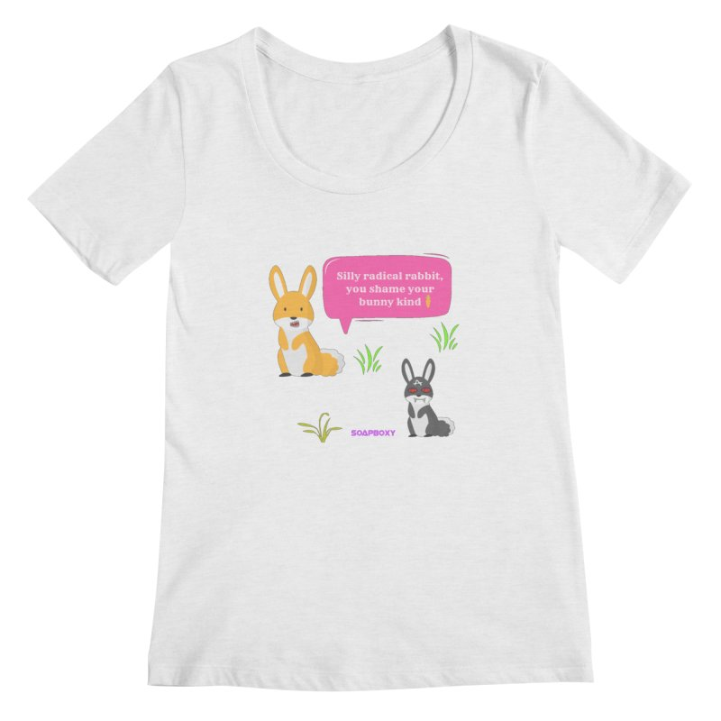Bunny kind Women's Scoop Neck by Soapboxy Boutique