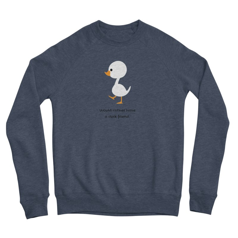 Duck friend Women's Sponge Fleece Sweatshirt by Soapboxy Boutique