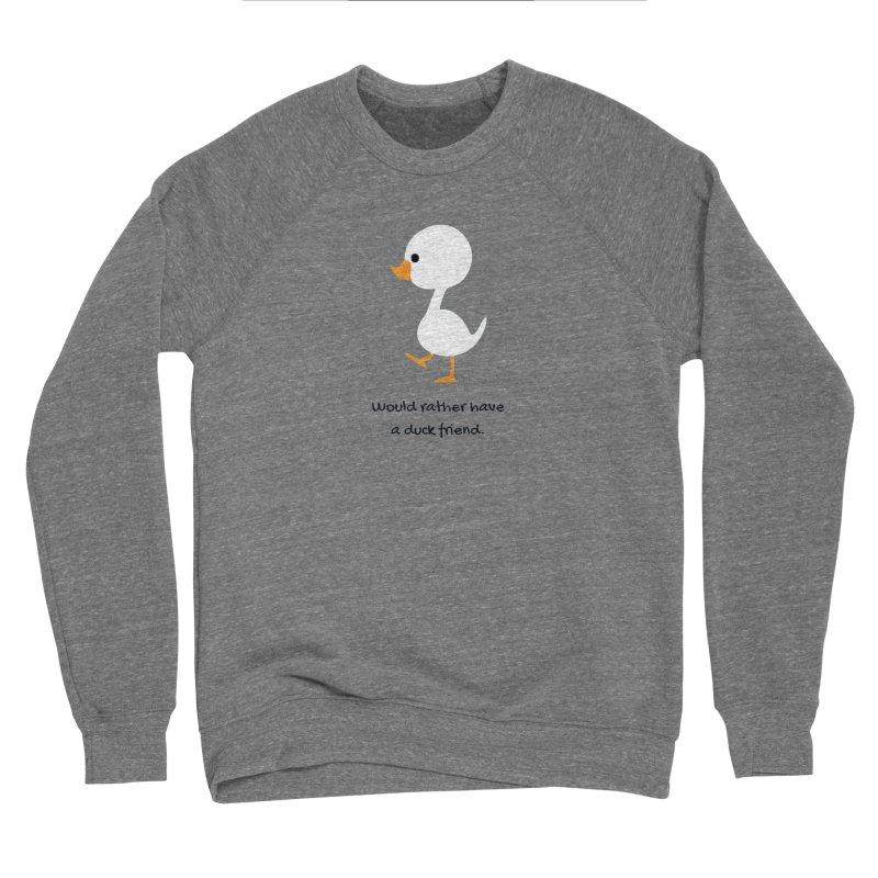Duck friend Women's Sponge Fleece Sweatshirt by Soapboxy Boutique