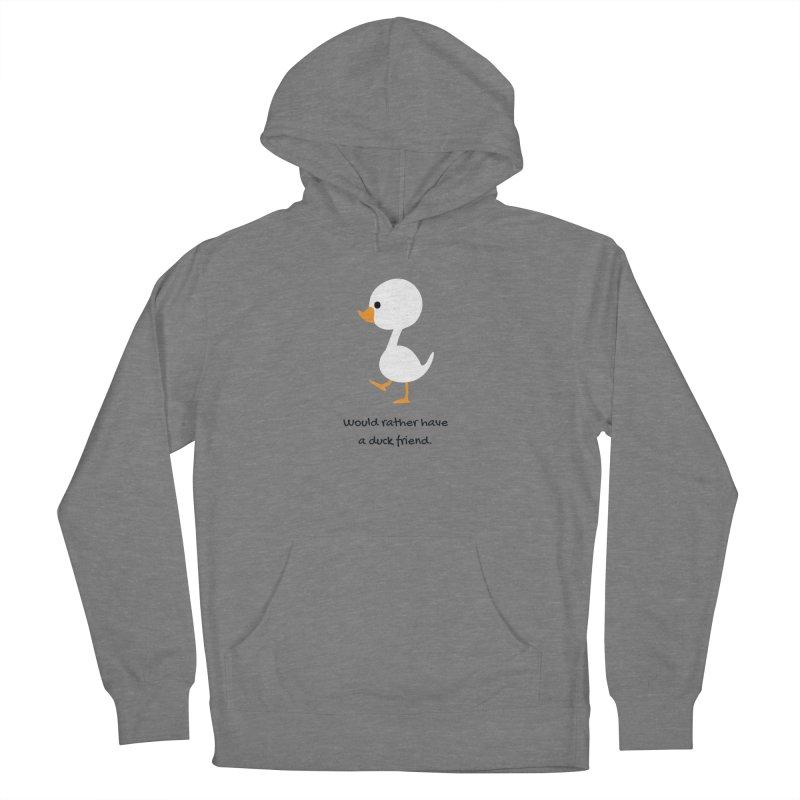 Duck friend Women's Pullover Hoody by Soapboxy Boutique