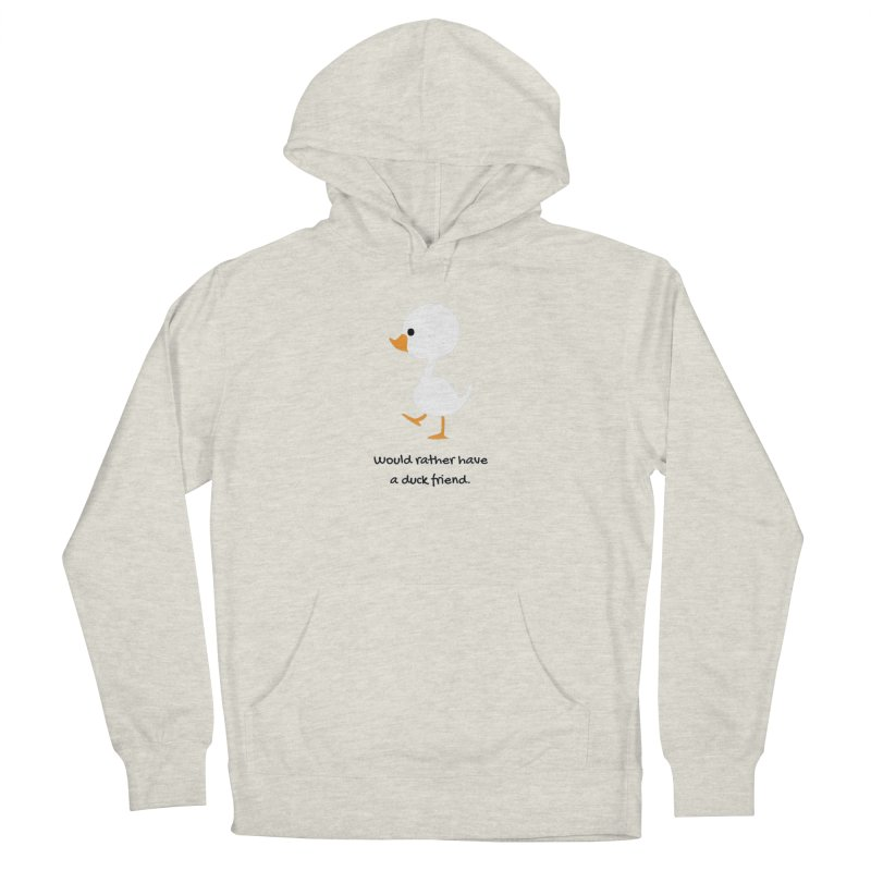 Duck friend Women's French Terry Pullover Hoody by Soapboxy Boutique