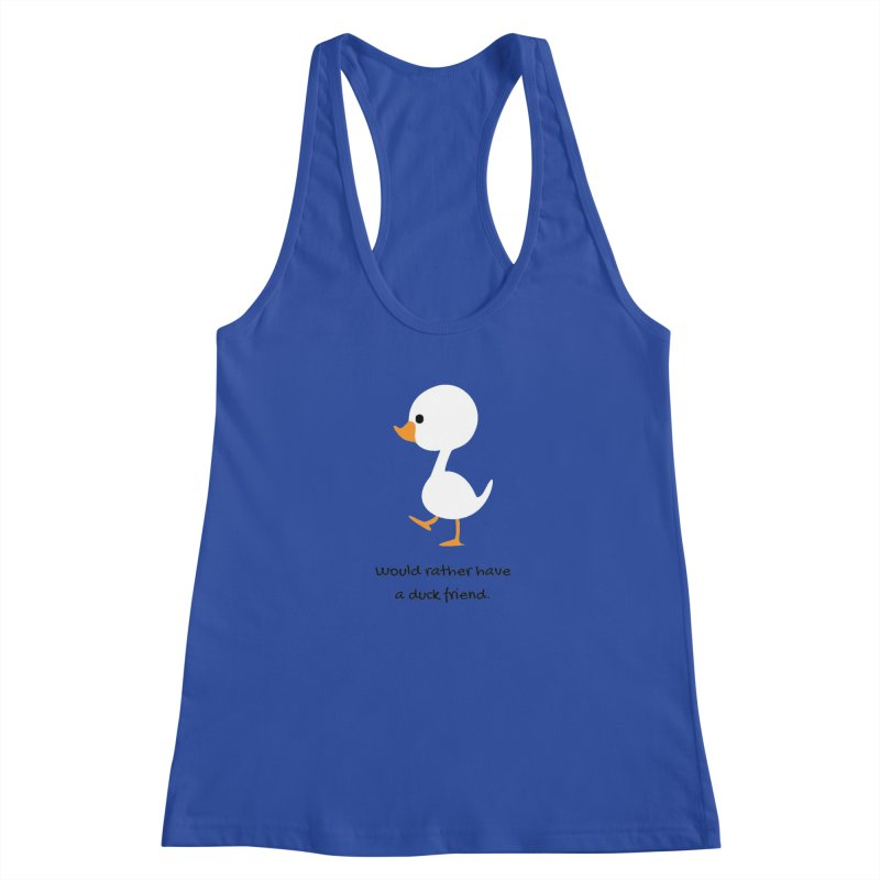 Duck friend Women's Tank by Soapboxy Boutique