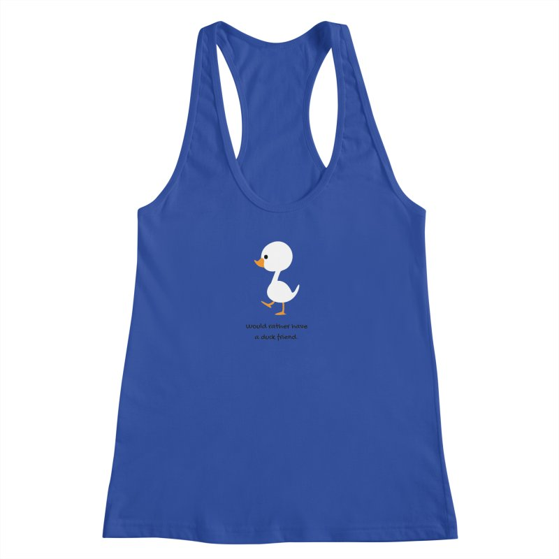 Duck friend Women's Racerback Tank by Soapboxy Boutique