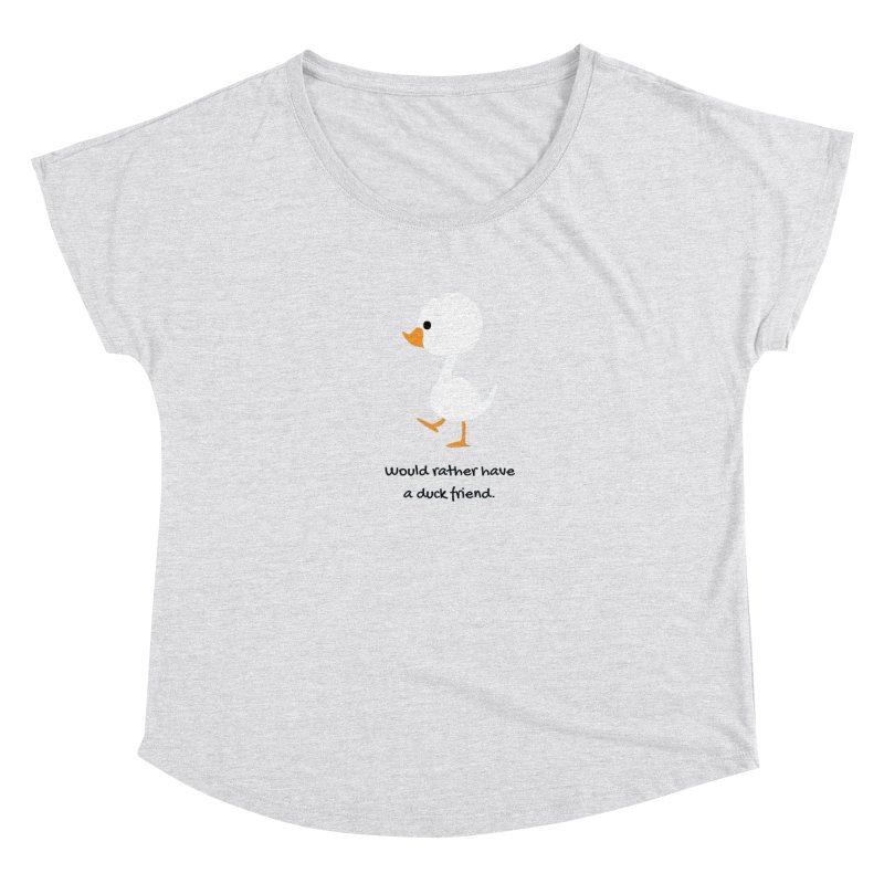 Duck friend Women's Scoop Neck by Soapboxy Boutique