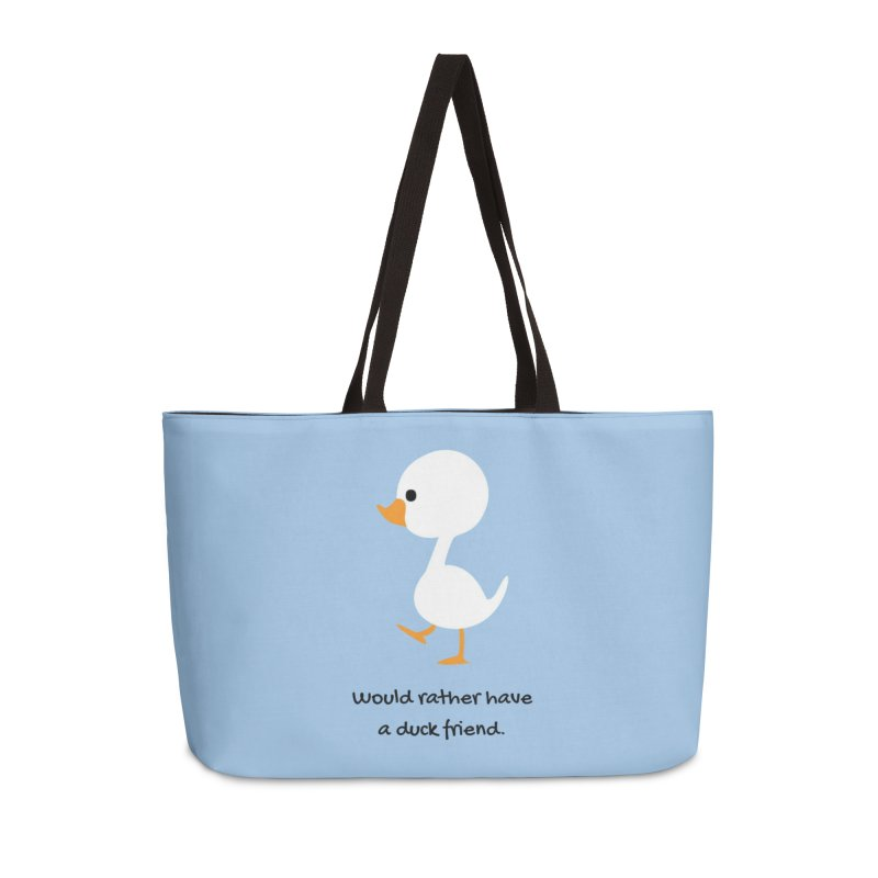 Duck friend Accessories Weekender Bag Bag by Soapboxy Boutique