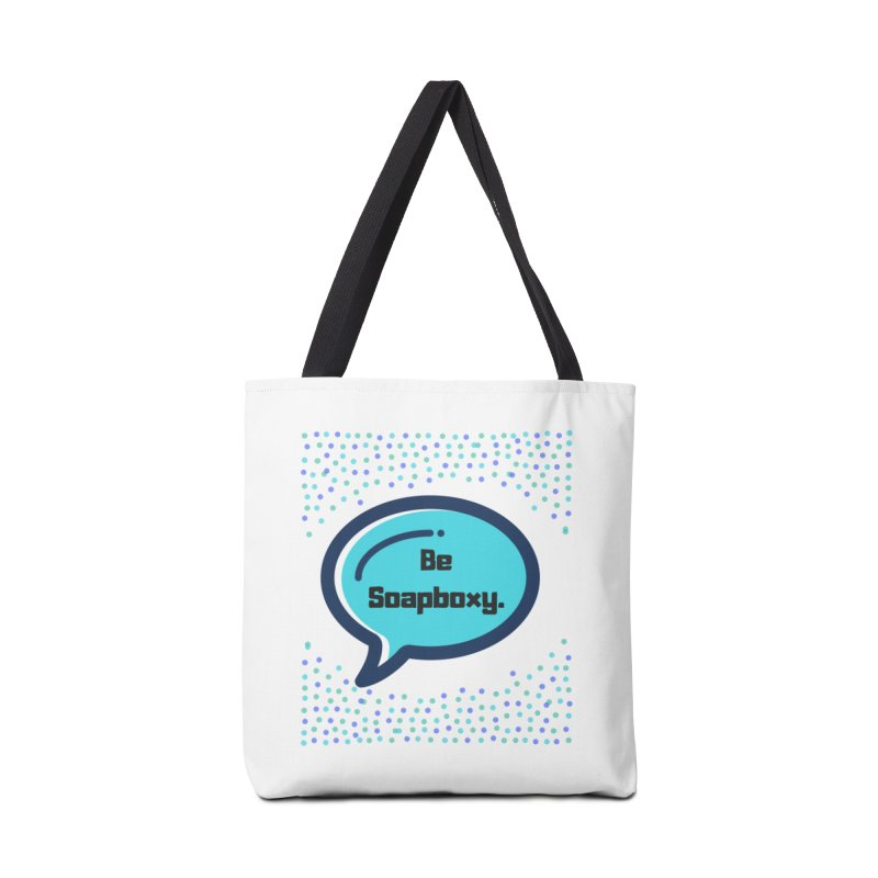Be Soapboxy -blue Accessories Tote Bag Bag by Soapboxy Boutique
