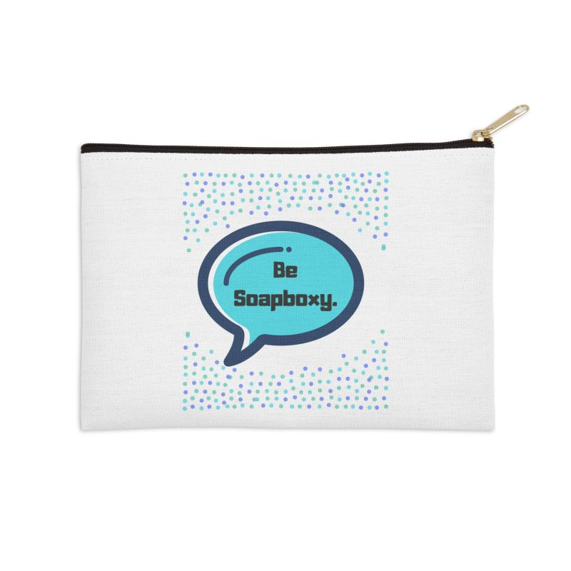 Be Soapboxy -blue Accessories Zip Pouch by Soapboxy Boutique