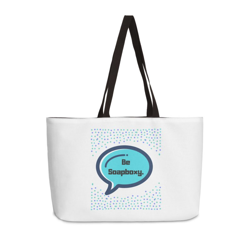 Be Soapboxy -blue Accessories Weekender Bag Bag by Soapboxy Boutique