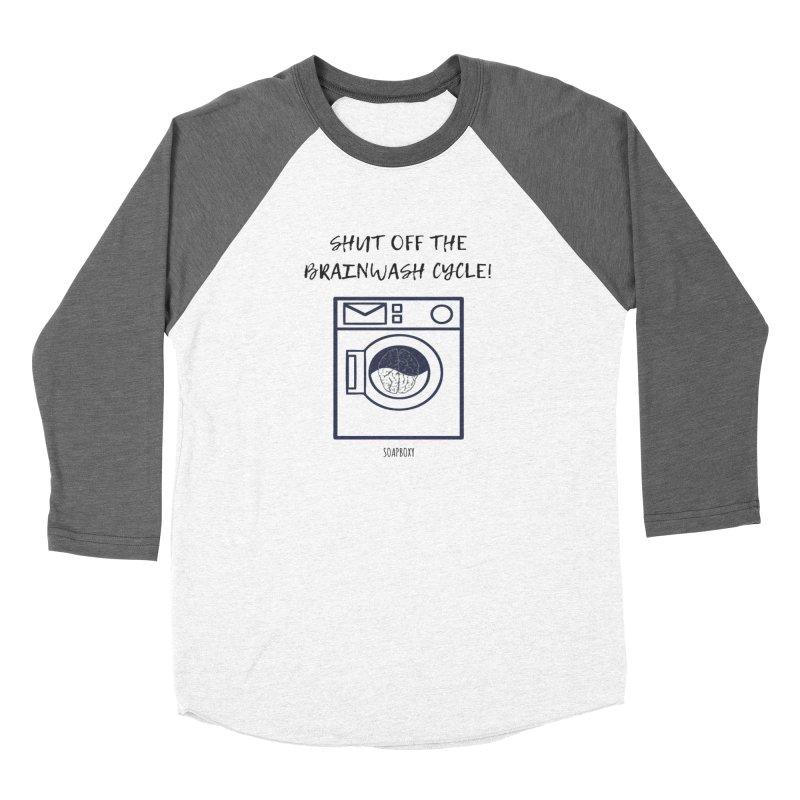 Shut off the brainwash cycle Men's Baseball Triblend Longsleeve T-Shirt by Soapboxy Boutique