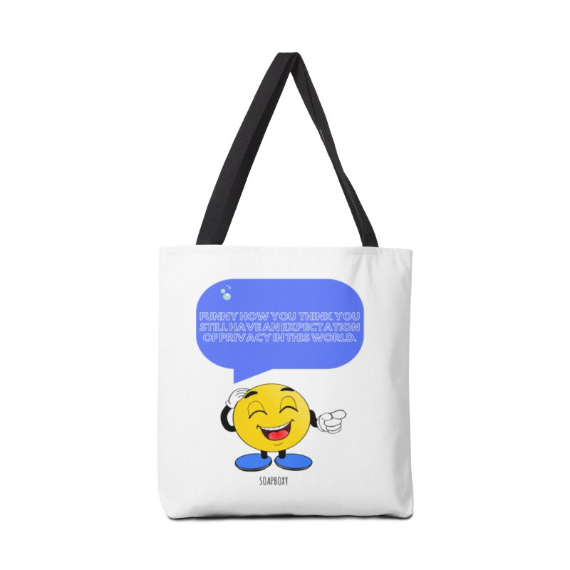 Funny How...Expectation of Privacy Accessories Tote Bag Bag by Soapboxy Boutique