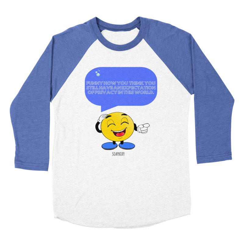 Funny How...Expectation of Privacy Men's Baseball Triblend Longsleeve T-Shirt by Soapboxy Boutique