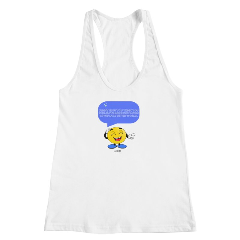 Funny How...Expectation of Privacy Women's Tank by Soapboxy Boutique