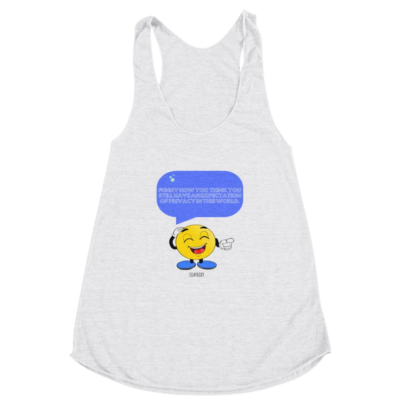 Funny How...Expectation of Privacy Women's Racerback Triblend Tank by Soapboxy Boutique