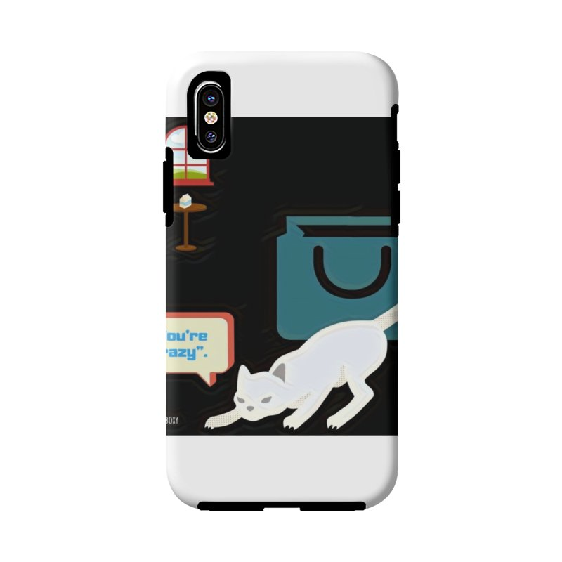 You're crazy. Cat's Out of Bag. Accessories Phone Case by Soapboxy Boutique