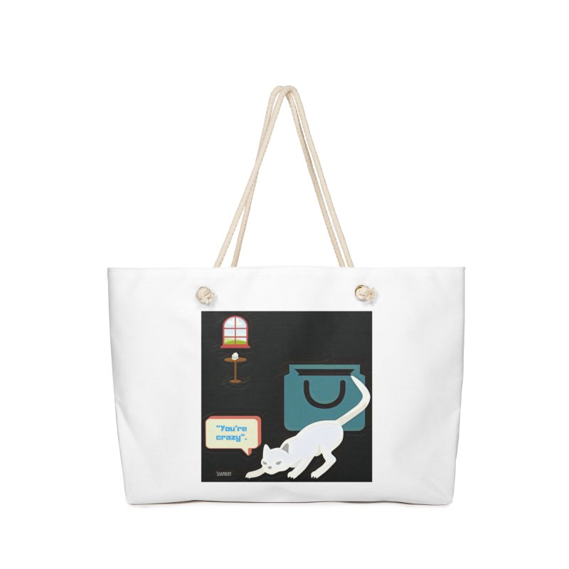 You're crazy. Cat's Out of Bag. Accessories Bag by Soapboxy Boutique