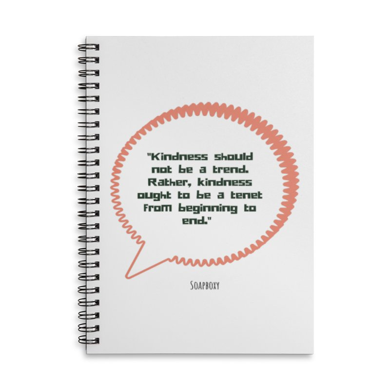 Kindness not a trend Accessories Lined Spiral Notebook by Soapboxy Boutique