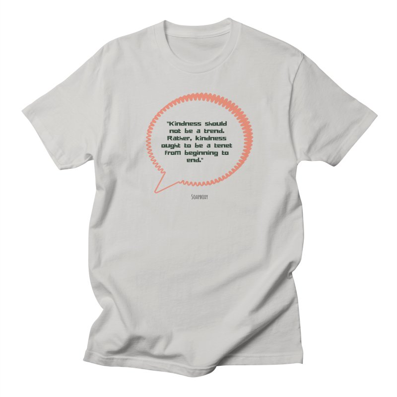 Kindness not a trend Women's T-Shirt by Soapboxy Boutique