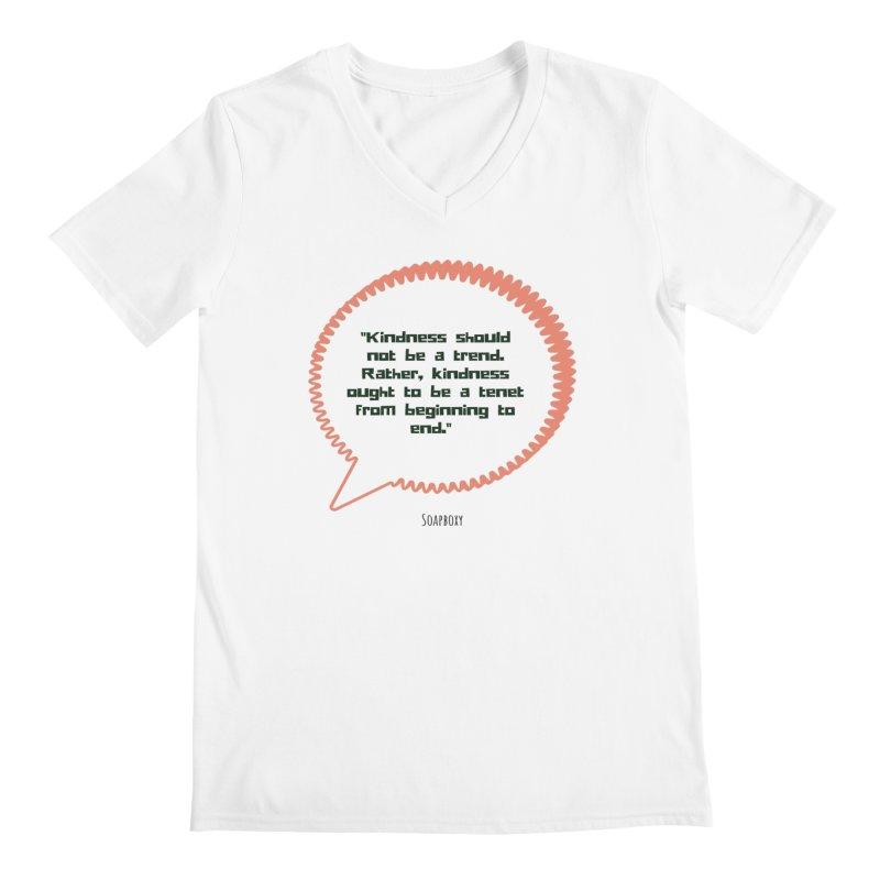 Kindness not a trend Men's V-Neck by Soapboxy Boutique