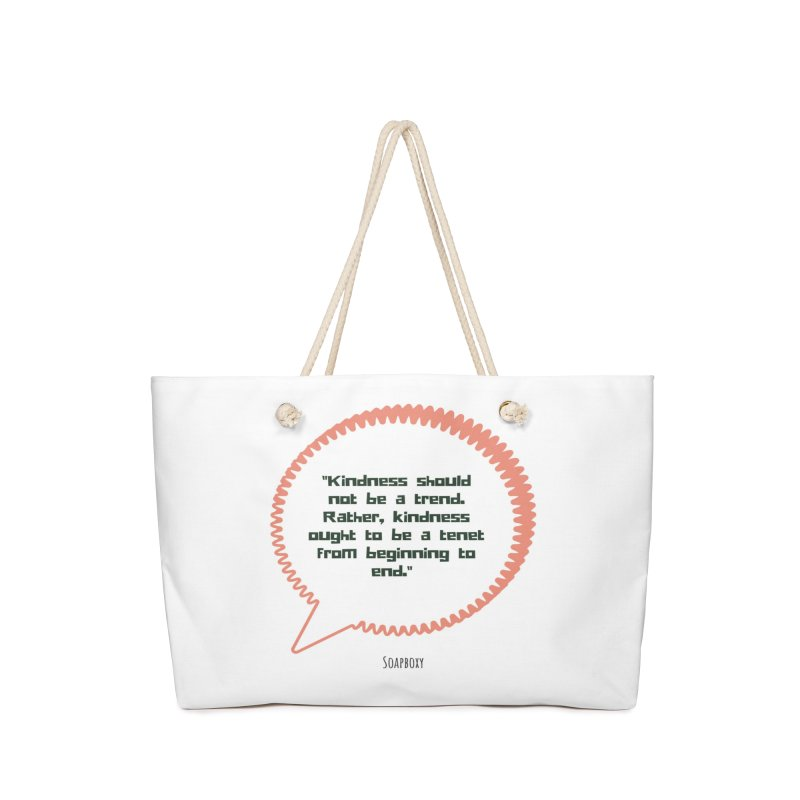 Kindness not a trend Accessories Bag by Soapboxy Boutique