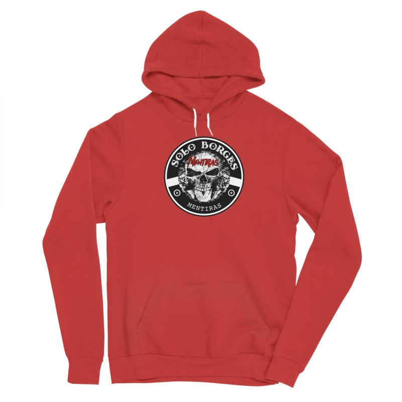 Solo Borges Mentiras Men's Pullover Hoody by Soloborges 's Artist Shop