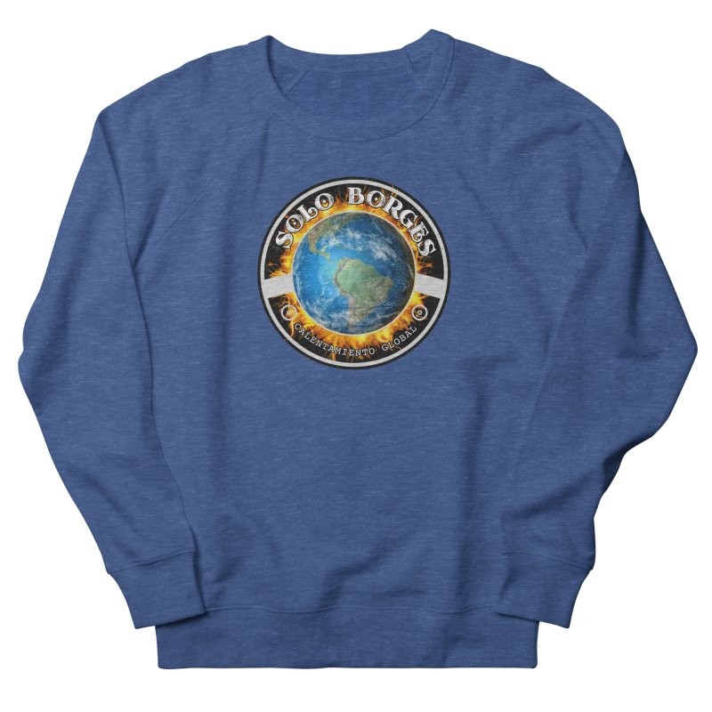 Solo Borges Calentamiento Global Men's Sweatshirt by Soloborges 's Artist Shop