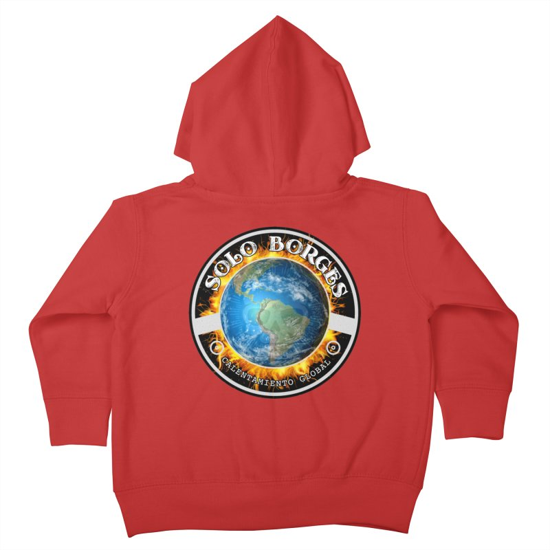 Solo Borges Calentamiento Global Kids Toddler Zip-Up Hoody by Soloborges 's Artist Shop