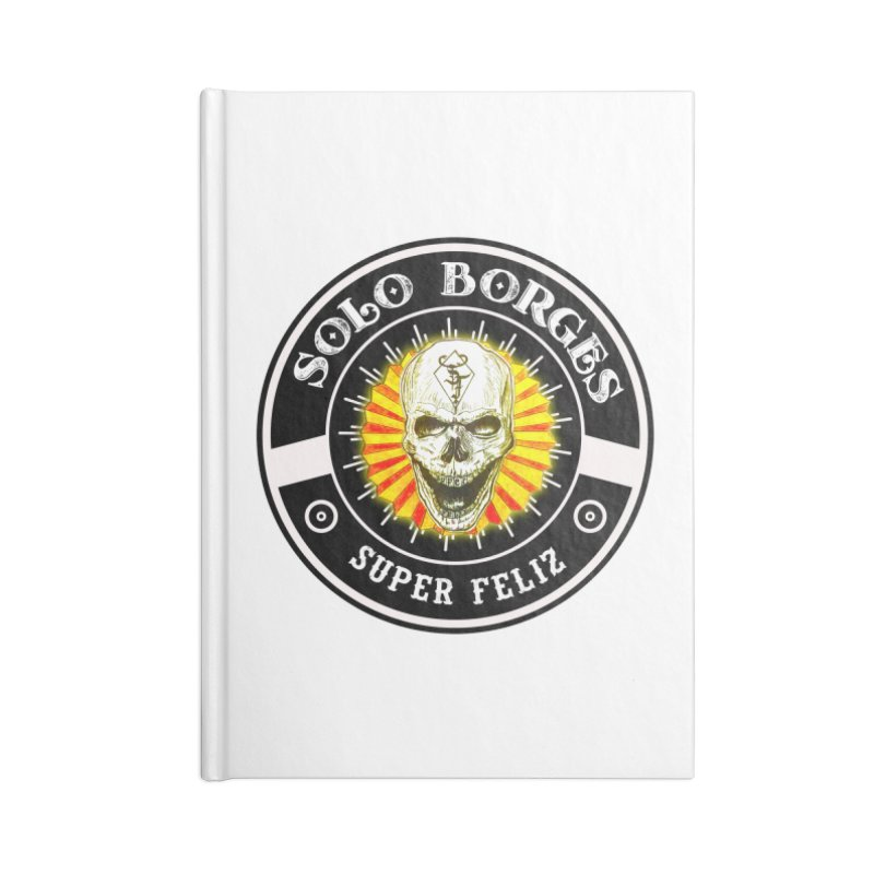 Super Feliz Accessories Notebook by Soloborges 's Artist Shop