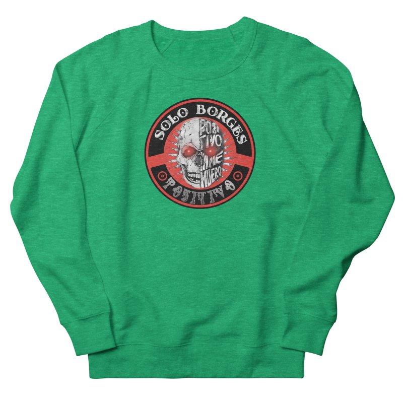 Positivo Women's Sweatshirt by Soloborges 's Artist Shop