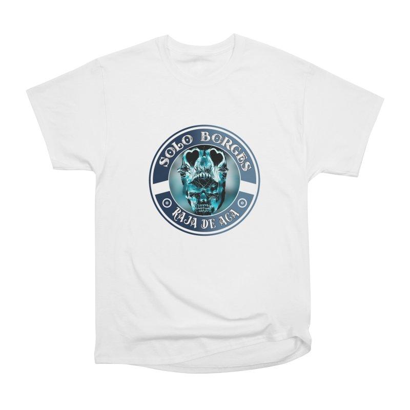 Raja de Aca Women's T-Shirt by Soloborges 's Artist Shop
