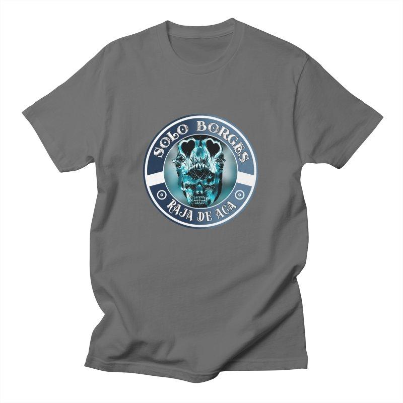 Raja de Aca Men's T-Shirt by Soloborges 's Artist Shop