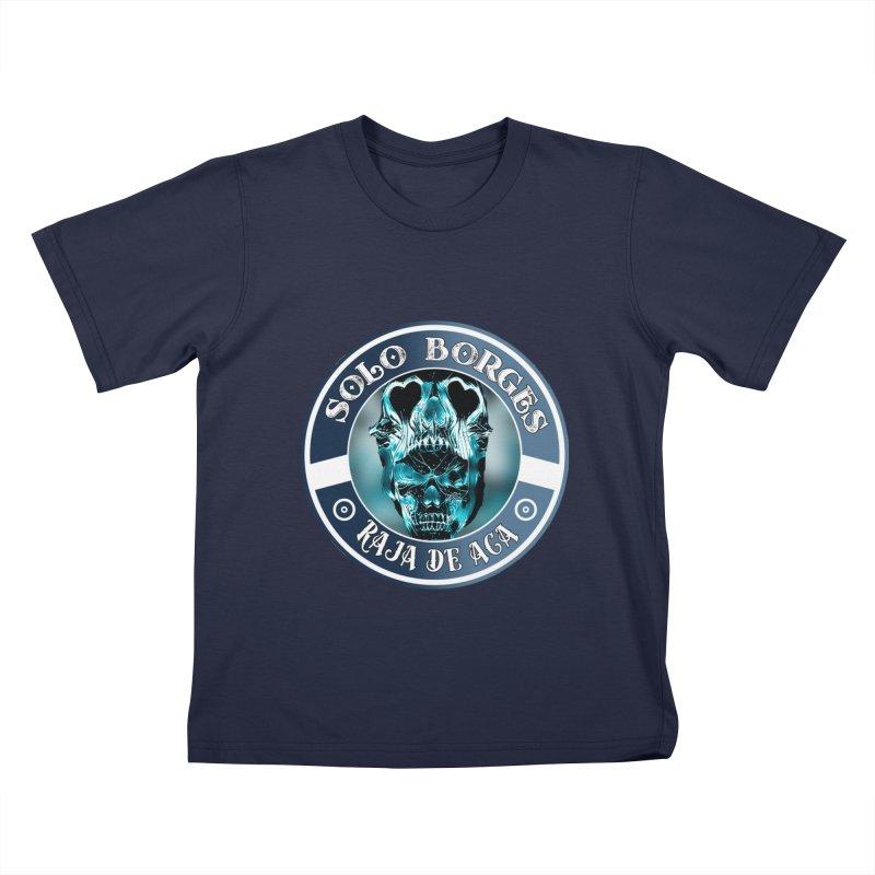 Raja de Aca Kids T-Shirt by Soloborges 's Artist Shop