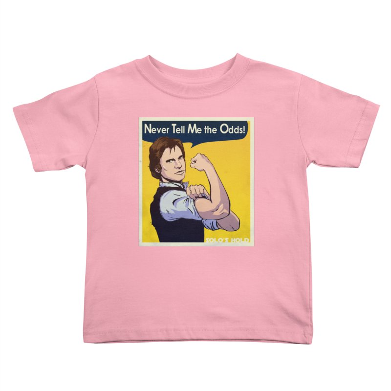 Never tell me the odds! Kids Toddler T-Shirt by SolosHold's Artist Shop