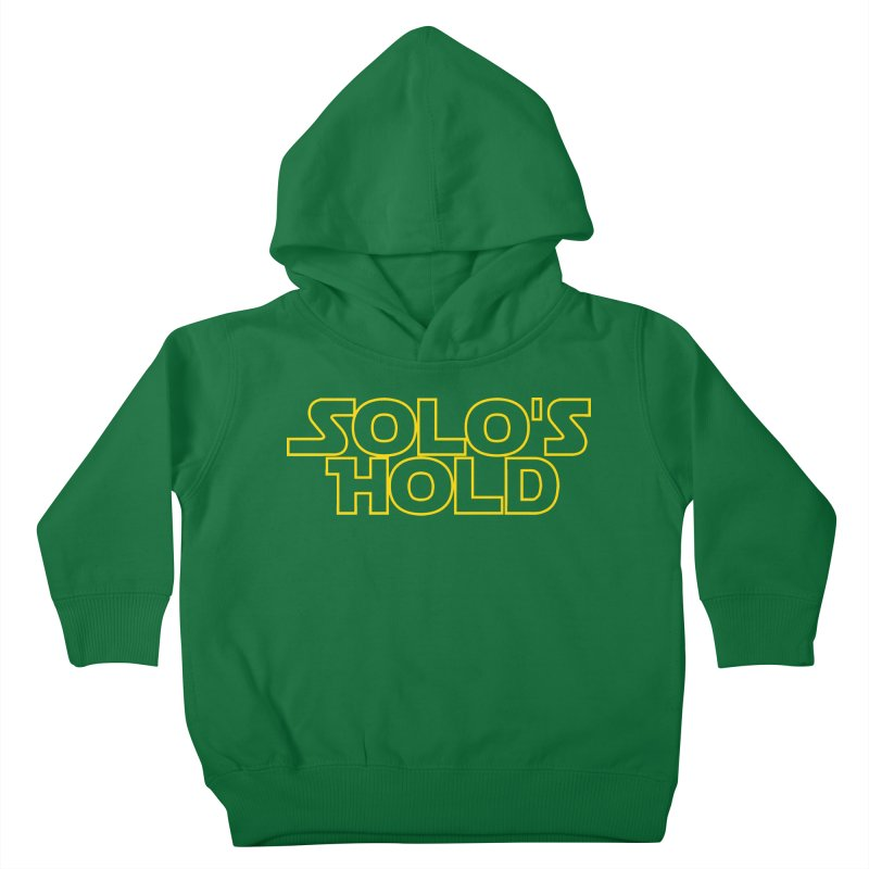 Solo's Hold Kids Toddler Pullover Hoody by SolosHold's Artist Shop