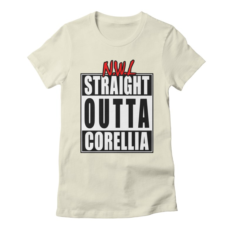 Straight Outta Corellia Women's Fitted T-Shirt by SolosHold's Artist Shop