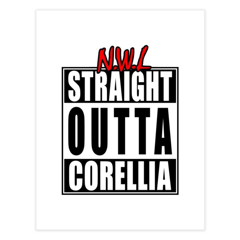 Straight Outta Corellia Home Fine Art Print by SolosHold's Artist Shop