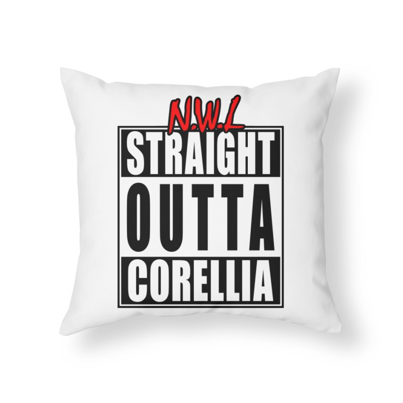 Straight Outta Corellia Home Throw Pillow by SolosHold's Artist Shop
