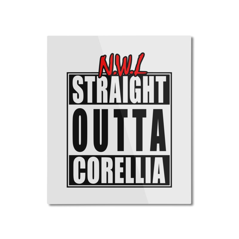 Straight Outta Corellia Home Mounted Aluminum Print by SolosHold's Artist Shop