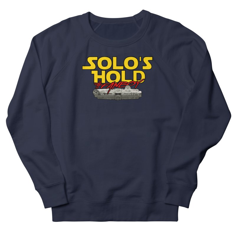 #Fanboy Men's French Terry Sweatshirt by SolosHold's Artist Shop