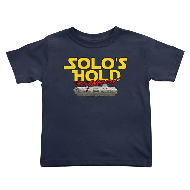 #Fanboy Kids Toddler T-Shirt by SolosHold's Artist Shop