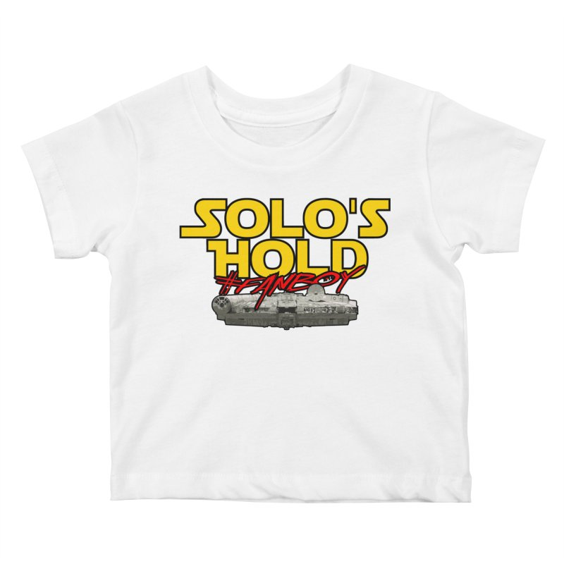 #Fanboy Kids Baby T-Shirt by SolosHold's Artist Shop