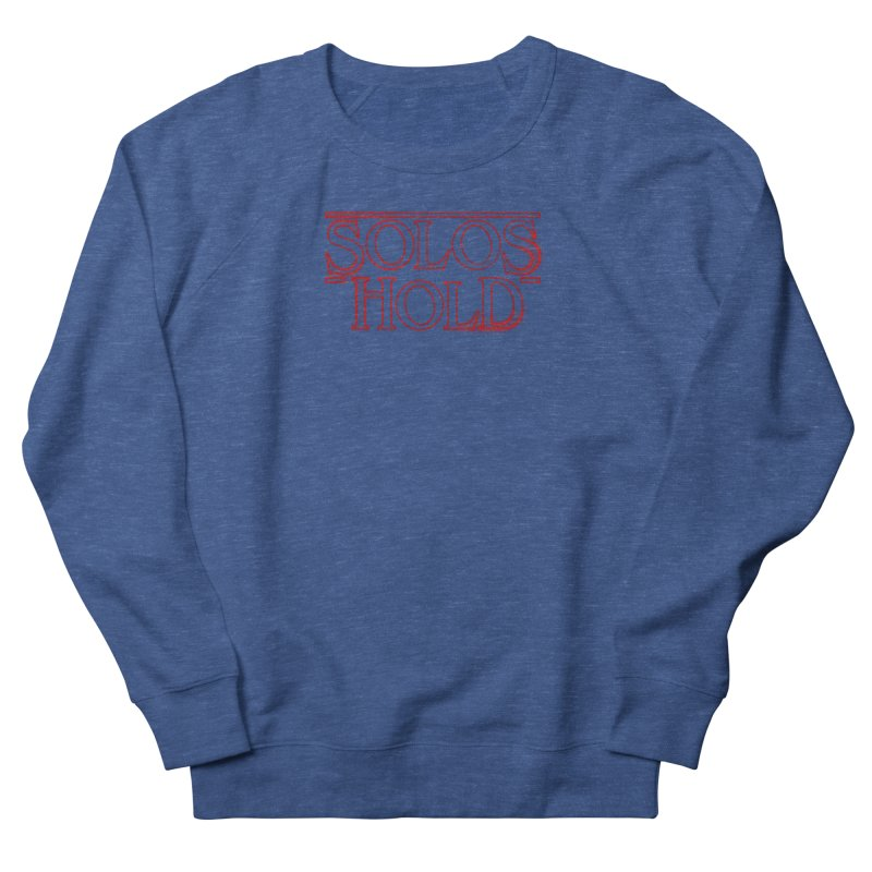 Strangers Hold Men's French Terry Sweatshirt by SolosHold's Artist Shop