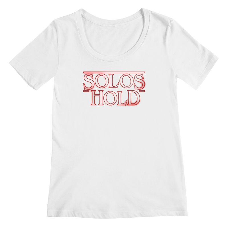 Strangers Hold Women's Regular Scoop Neck by SolosHold's Artist Shop