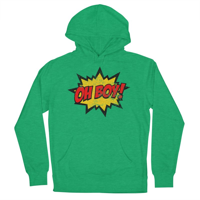 Oh Boy! *Distressed* Men's French Terry Pullover Hoody by SolosHold's Artist Shop