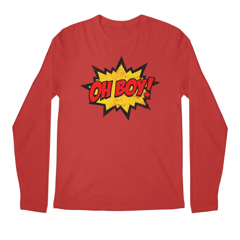 Oh Boy! *Distressed* Men's Regular Longsleeve T-Shirt by SolosHold's Artist Shop