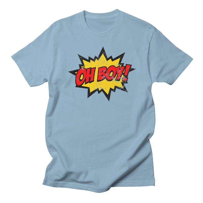 Oh Boy! *Distressed* Men's Regular T-Shirt by SolosHold's Artist Shop